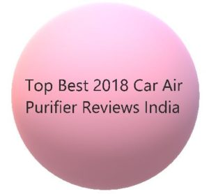 Best Car Air Purifier Reviews India Airswacch